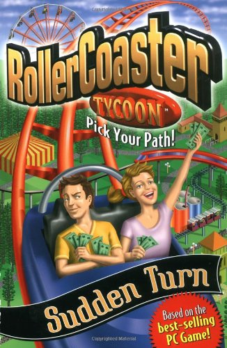 Sudden Turn (Rollercoaster Tycoon Pick Your Path!)