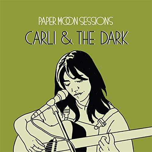 Carli & The Dark