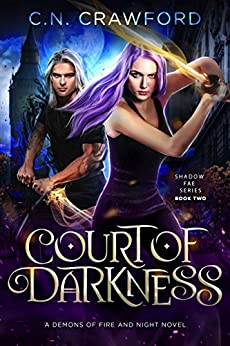 Court of Darkness (Shadow Fae Book 2) by [C.N. Crawford]