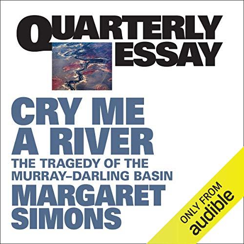 Quarterly Essay 77: Cry Me a River cover art