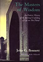 Masters of Wisdom (Bennett Books Spiritual Classic) 0855000694 Book Cover