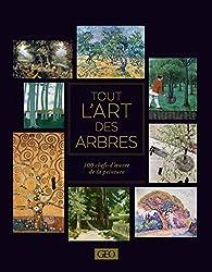 Tout l'art des arbres par Sylvie Girard-Lagorce