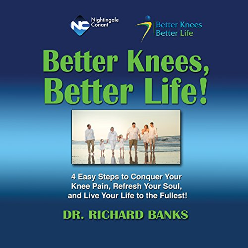 Better Knees, Better Life audiobook cover art
