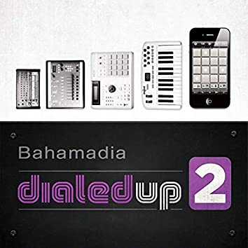 Dialed Up Vol. 2