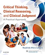Critical Thinking, Clinical Reasoning, and Clinical Judgment: A Practical Approach