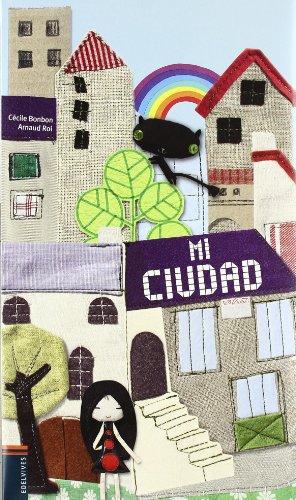 Mi ciudad / My City
