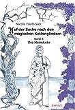 Auf der Suche nach den magischen Kettengliedern: Band 3: Die Heimkehr...