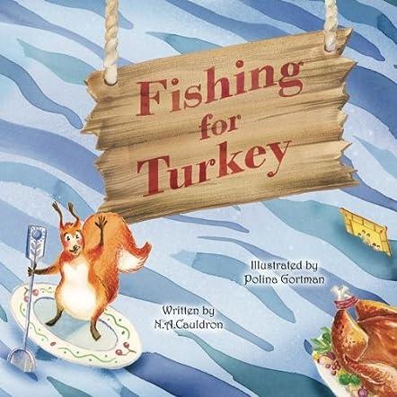 Fishing for Turkey