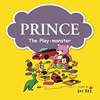 Prince - the Play-monster: Every Child Is an Angel