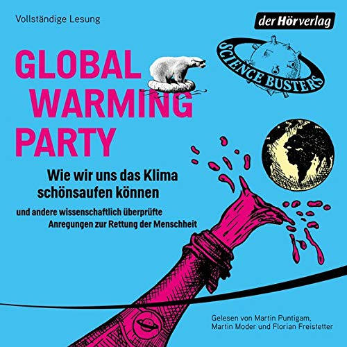 Global Warming Party (German edition) Audiobook By Science Busters cover art