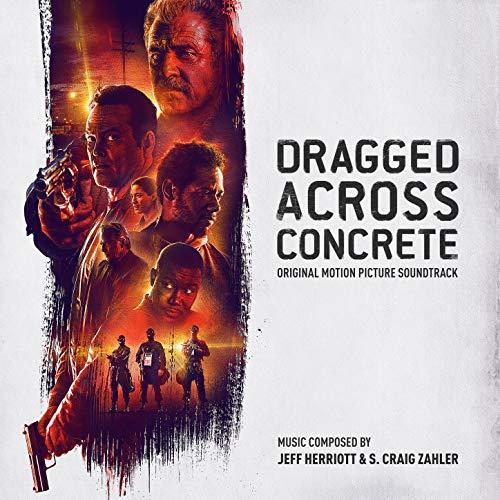 Dragged Across Concrete (Original Motion Picture Soundtrack)