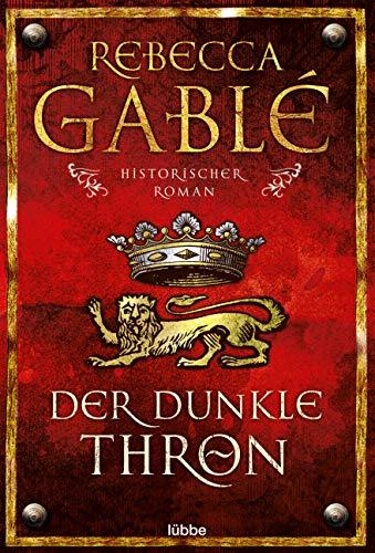 Der dunkle Thron: Historischer Roman (Waringham Saga, Band 4)