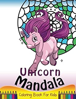 Unicorn Mandala Coloring Book for Kids: Simple Patterns to Color for Beginner or Kids, Girls and Boys