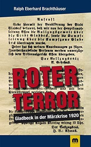Roter Terror: Gladbeck in der Märzkrise: Gladbeck in der Märzkrise 1920