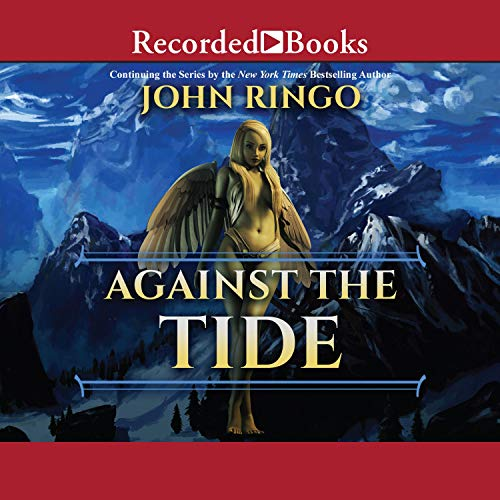 Against the Tide Audiobook By John Ringo cover art