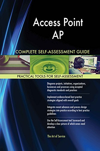 Access Point AP All-Inclusive Self-Assessment - More than 620 Success Criteria, Instant...