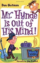 My Weird School #6: Mr. Hynde Is Out of His Mind! (My Weird School series)