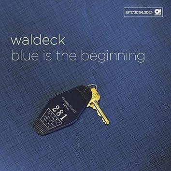 Blue Is the Beginning (feat. Zeebee)