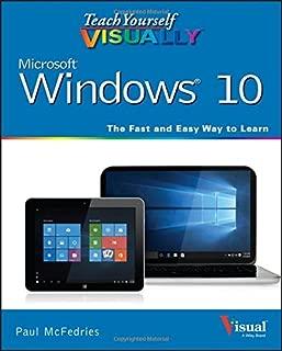 Teach Yourself VISUALLY Windows 10 (Teach Yourself VISUALLY (Tech))