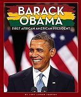 Barack Obama: First African-american President (Black American Journey)