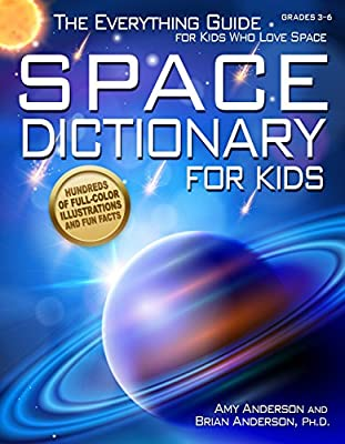 Space Dictionary for Kids: The Everything Guide for Kids Who Love Space by Prufrock Press