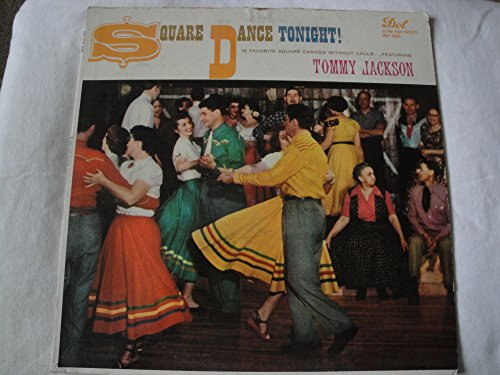 Tommy Jackson Square Dance Tonight! Vinyl Lp Dot DLP-3085 Mono