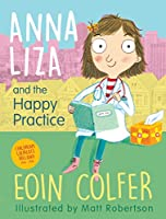 Anna Liza and the Happy Practice (Little Gems)