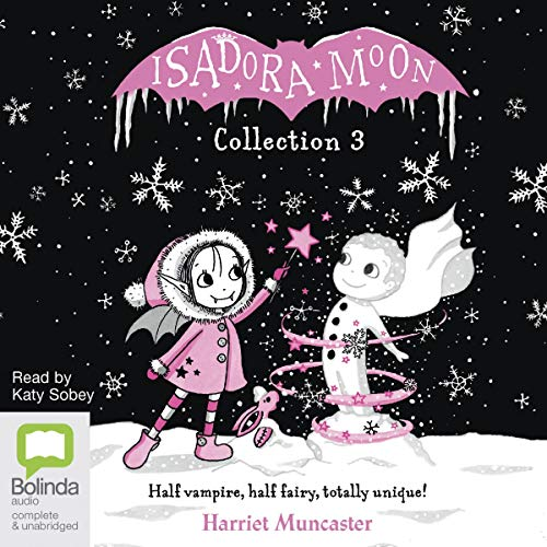 Isadora Moon Collection 3 audiobook cover art