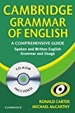 Cambridge Grammar of English: A Comprehensive Guide. Spoken and Written English. Grammar ans Usage
