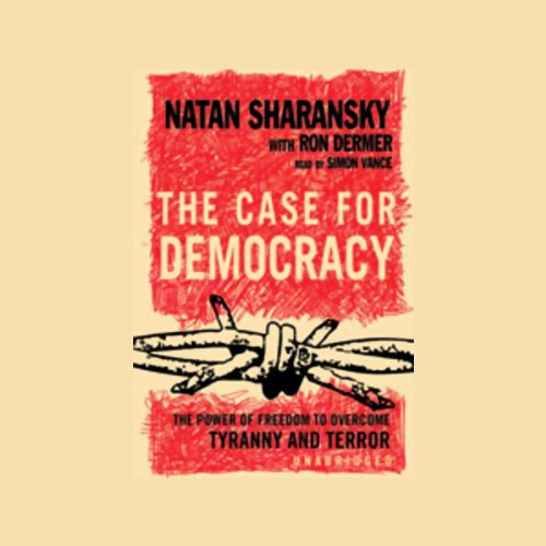 The Case for Democracy  Audiolibri