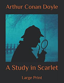 A Study in Scarlet: Large Print
