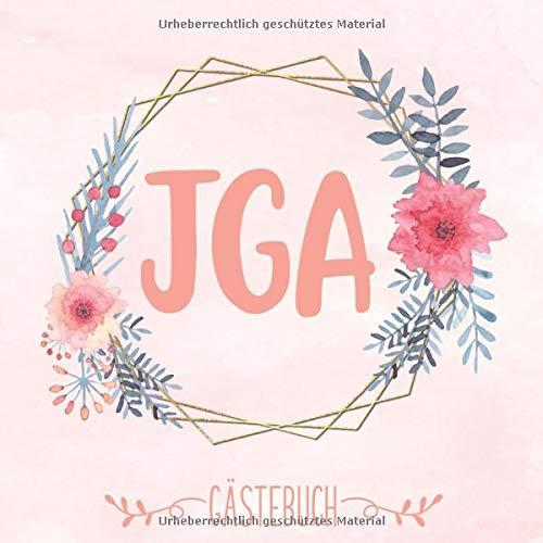 JGA Gästebuch: Erinnerungsalbum für den JGA | Erinnerungsbuch mit viel Platz für Bilder und...