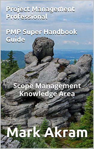 Scope Management Knowledge Area: PMP Super Guide (2 Book 10) (English Edition)