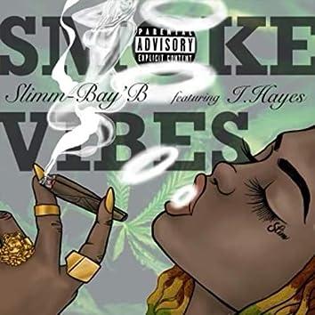 Smoke Vibes