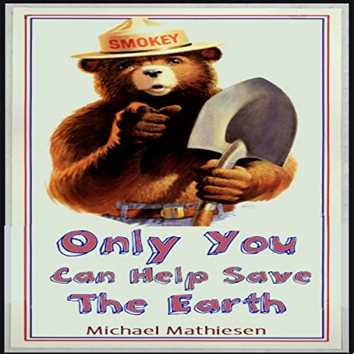 Only You Can Help Save the Earth audiobook cover art