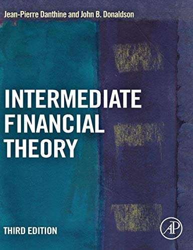 Intermediate Financial Theory (Academic Press Advanced Finance)