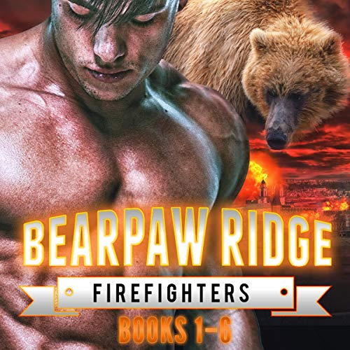 Bearpaw Ridge Firefighters: Boxed Set 1 - The Swanson Brothers audiobook cover art
