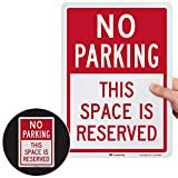 """SmartSign """"No Parking - This Space is Reserved"""" Sign   10' x 14' Engineer Grade Reflective Aluminum"""