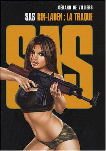 SAS - Tome 04: Bin-Laden : la traque