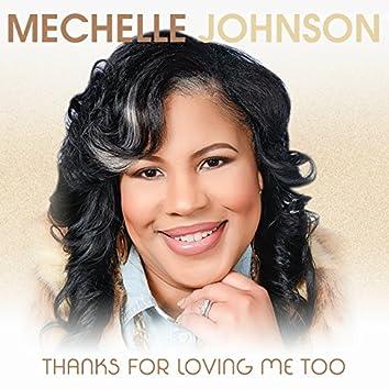 Thanks for Loving Me Too (Full Version) - Single