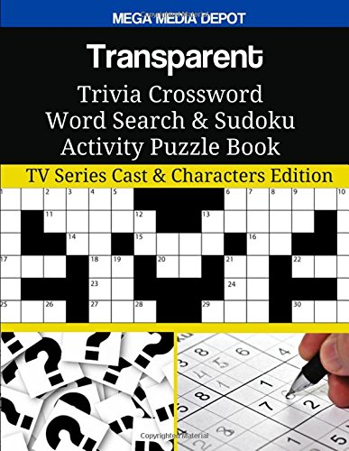 Transparent Trivia Crossword Word Search & Sudoku Activity Puzzle Book: TV Series Cast & Characters Edition