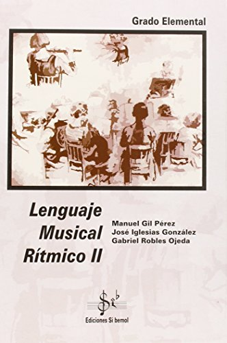 Lenguaje musical r¡tmico II, grado elemental