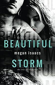 Beautiful Storm by [Megan Isaacs]