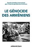 Le génocide des Arméniens - Un siècle de recherche 1915-2015 - Un siècle de recherche (1915-2015)