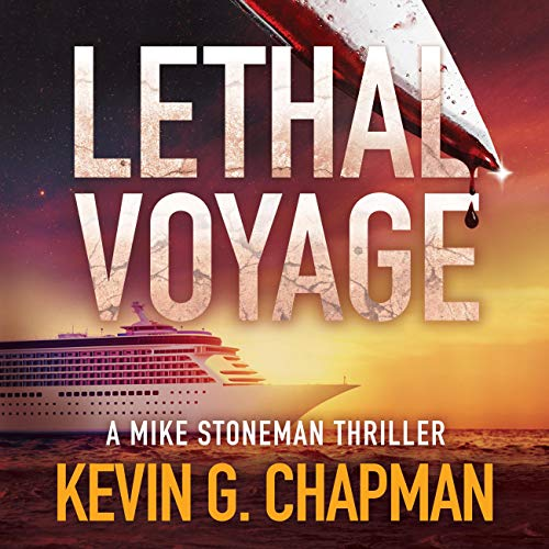 Lethal Voyage Audiobook By Kevin G. Chapman cover art