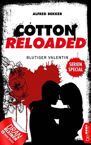 Cotton Reloaded: Blutiger Valentin: Serienspecial