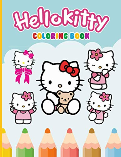 Hello Kitty Coloring Book: An A4 110 Pages Coloring Book For Kids To Enjoy. Exclusive Artistic Illustrations for Girls of All Ages