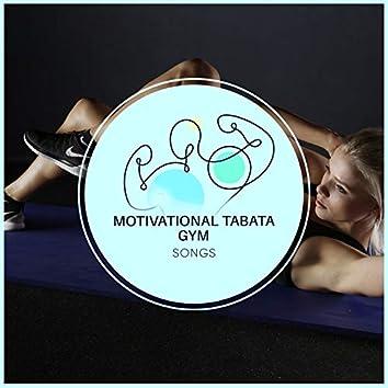 Motivational Tabata Gym Songs