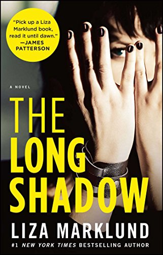 The Long Shadow: A Novel (The Annika Bengtzon Series, Band 4)