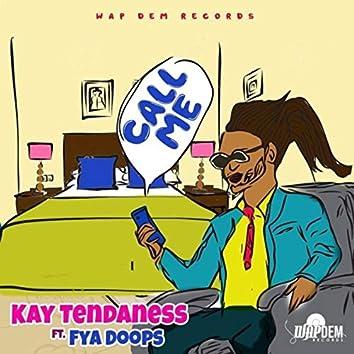 Call Me (feat. Fya Doops)